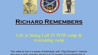 Richard Remembers - WWII:  Life at Stalag Luft IV & evacuating camp (#11)