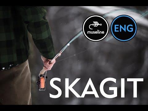 SKAGIT - what is skagit - FLYFISHING LESSONS | FLYFISHING SCHOOL