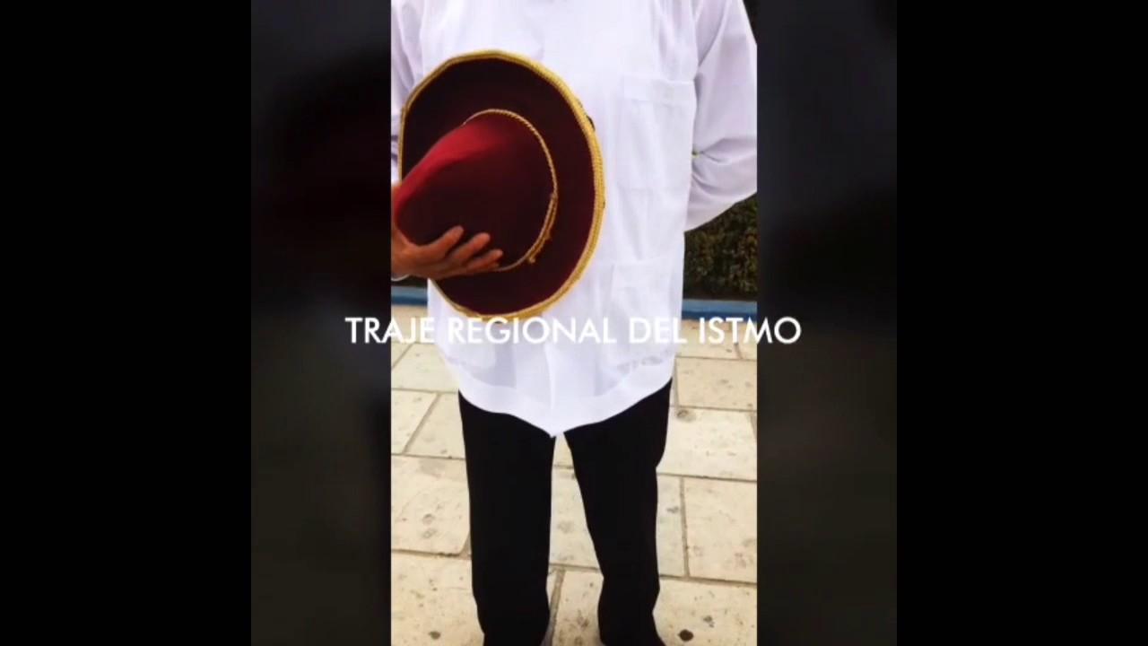 Traje regional del Istmo (hombre) - YouTube