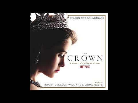 [Unreleased] The Crown 2 OST   Strangled By Rupert Gregson Williams And Lorne Balfe