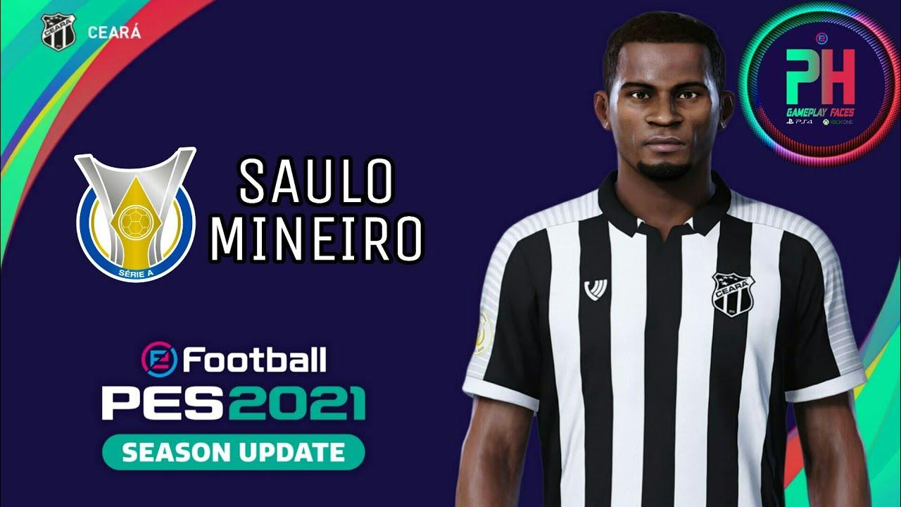 FACE DO SAULO MINEIRO CEAR U00c1 PES 2021 YouTube