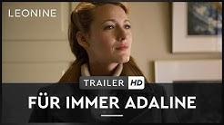 Für immer Adaline - Trailer (deutsch/german)