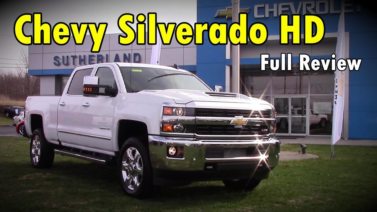 2017 Chevrolet Silverado 2500hd 3500hd Full Review High Country Ltz Z71 Lt Duramax Sel