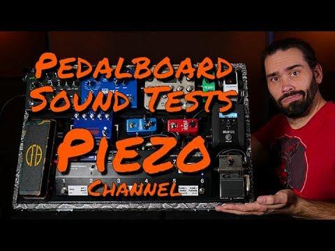 Pedalboard Sound Test | Piezo Bridge Channel