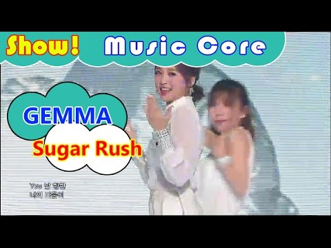 [HOT] GEMMA - Sugar Rush, 오영결 - 슈가러시 Show Music core 20161001