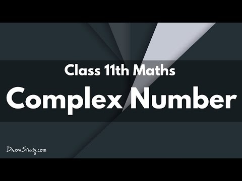 Complex Number: Class 11 XI | IIT-JEE | Mathematics | Video Lecture in hindi