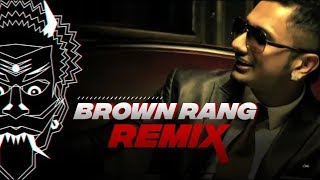 Brown Rang    Brown Rang remix    Brown Rang hony singh song    kudiye ni tere brown rang