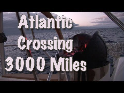 Atlantic Crossing 3000 Miles