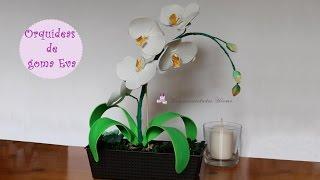 Como hacer orquídeas de goma Eva