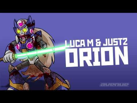 LUCA M & JUST2 - ORION [AVENUE RECORDINGS]
