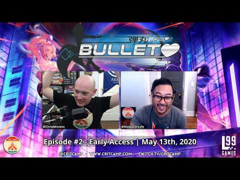 Bullet EP2 - Early Access Battles: 2 Player - Crit Camp