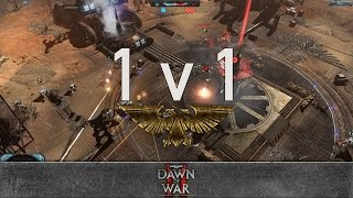 Dawn of War 2: Retribution - 1v1 | BestN00b [vs] double rainbow