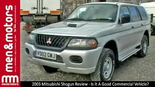 Brian Morris gives us a review of a 2003 model Mitsubishi Shogun, a...