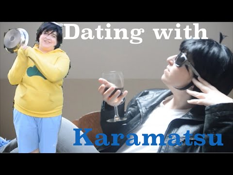 [OSOMATSU] Dating with Karamatsu