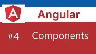 Angular 8 Tutorial - 4 - Components