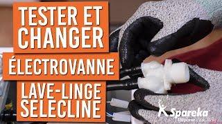 Comment tester et changer l'électrovanne de votre lave-linge SELECLINE