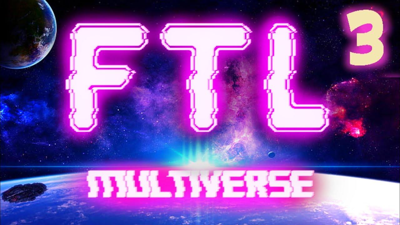 CA FUME UN PEU MAIS CA PASSE !! -FTL : Multiverse Mod- Ep.3 [Détente]
