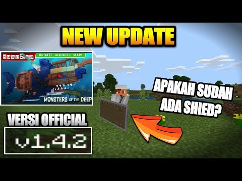 NEW UPDATE !!! MCPE V 1.4.2.0 OFFICIAL - APAKAH ADA SHIELD ? Minecraft Indonesia #McpeNews #McpeInfo