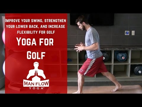 Yoga for Golf – Improve your swing, strengthen your lower back, and in…