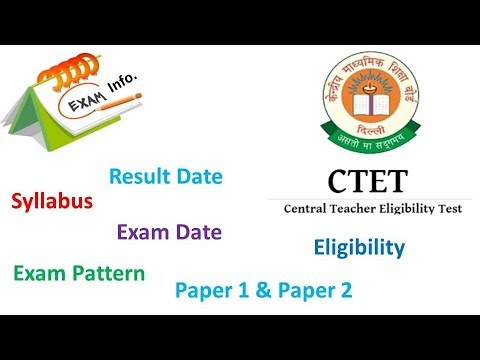 CTET Syllabus, Exam Pattern, Eligibility, Exam Date Notification CTET 2018 की तैयारी कैसे करें ?