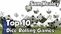 Top 10 Dice Rolling Games with Sam Healey