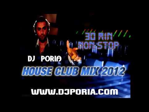 Club House Mix Non stop 2012 by Dj Poria