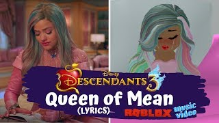 Queen of Mean - Descendants 3 - ROBLOX  with Lyrics (Royale High)