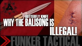 "Why The Balisong ""butterfly"" Knife Is Illegal"