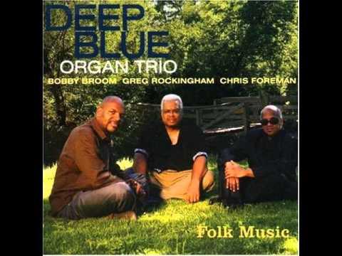 Deep Blue Organ Trio - She's Leaving Home