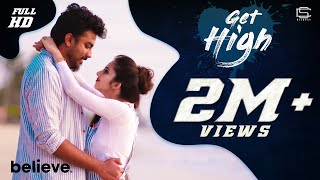 GET HIGH - Music Video   Chandan Shetty Ft. Niveditha Chandan