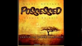SOCA 2013{T&T}   Possessed   Machel Montano & Kerwin Du Bois feat  Ladysmith Black Mambazo