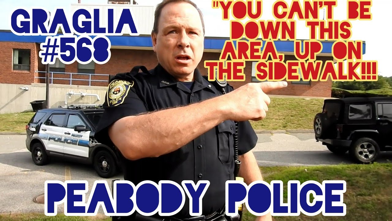 """Intimidation Fail. """"You Got An ID?? You're On The Ah, Private Property"""". Officer Graglia. Peabody PD"""