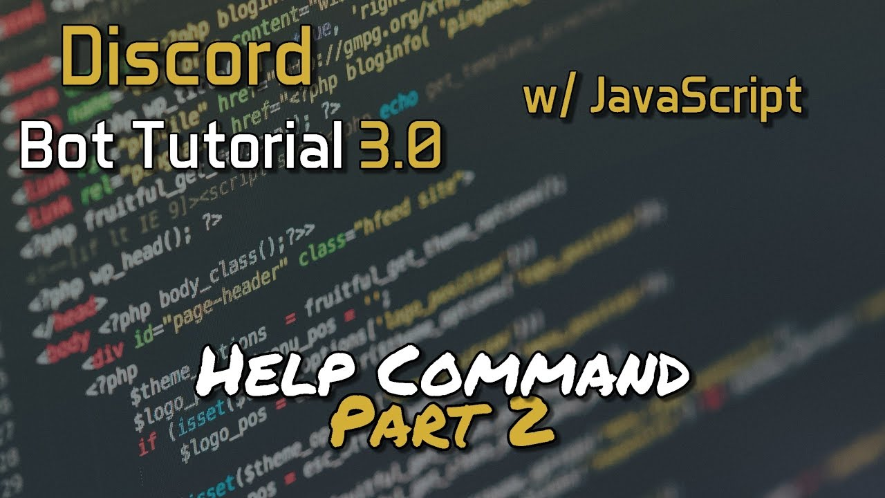 Discord Bot Tutorial 3.0 - Help Command Part 2 7 - YouTube