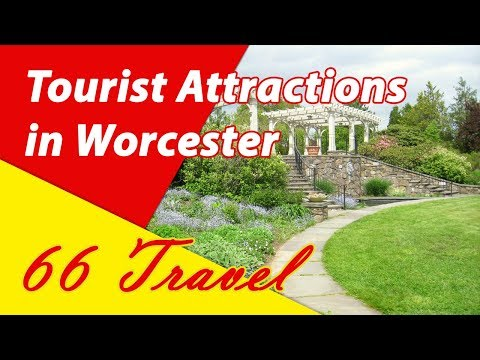 List 8 Tourist Attractions in Worcester, Massachusetts | Travel to United States