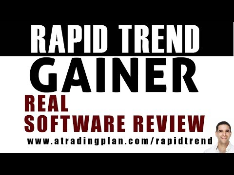 RAPID TREND GAINER - REAL TRADING SOFTWARE REVIEW