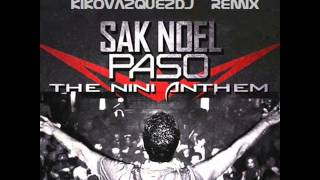 Sak Noel - Paso (Remix 2013 KikoVazquez)
