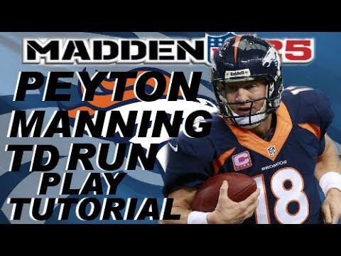 Madden NFL 25: Peyton Manning TD Run Play Tutorial