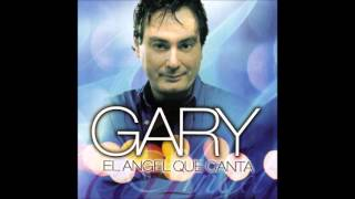 Gary el angel sus mejores temas