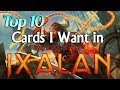 Mtg: Top 10 Cards I want to See in Rivals of Ixalan!