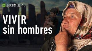 Vivir sin hombres - Documental de RT