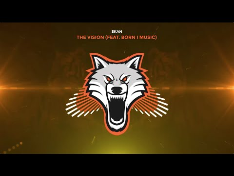Skan - The Vision (ft. Born I Music)