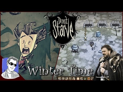 Winter is Coming Don't Starve Wilson Reign of Giants p7