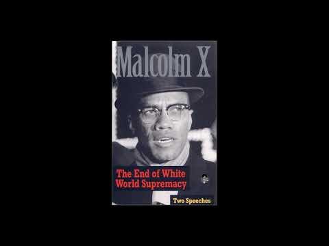 Mhenga Malcolm X - The End of World White Supremacy