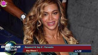 BEYONCÉ & JAY-Z : FERVENTS   DES BLEUS !