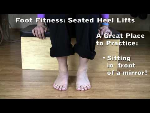Foot & Ankle Strength Exercise: Seated Heel Lifts