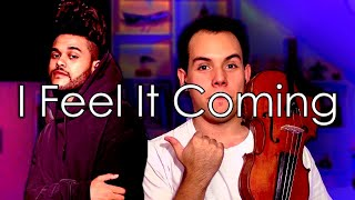 Baixar I Feel It Coming - The Weeknd ft. Daft Punk - Violin Cover