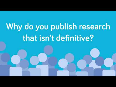 Why do you publish research if it isn't definitive?