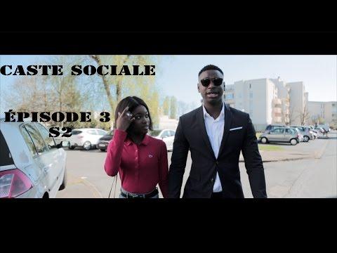 CASTE SOCIALE ÉPISODE 3 SAISON 2