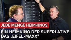 Das Eifel-MAXX Heimkino ist wirklich MAXX. Unser Team hat wieder geplant und gebaut.