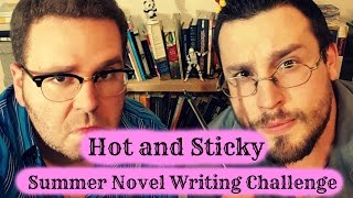 Hot and Sticky Summer Novel Writing Challenge